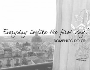 ... , alcune delle più famose citazioni del designer Domenico Dolce