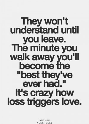 ... won t understand image they won t understand until you leave quote