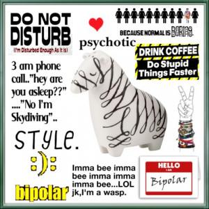 funny bipolar sayings