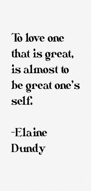 Elaine Dundy Quotes & Sayings