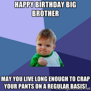 Happy Birthday Older Brother Quotes Happy Birthday Elder Brother
