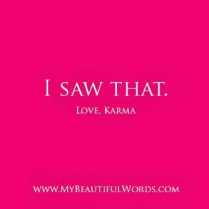 saw that love karma whatelse is there to say karma simply karma much ...