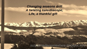 changing seasons drift a twisting kaleidoscope life a thankful gift
