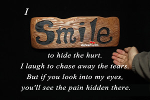 Quotes About Smiles Hiding Pain Quotes about hiding behind a