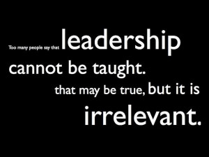 Leadership Quotes , Born or Made, Inspirational Quotes, Management ...