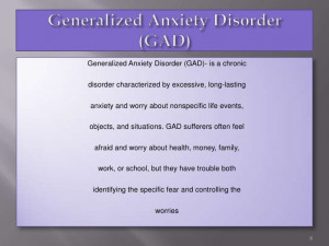 Generalized Anxiety Disorder Quotes Generalized anxiety disorder