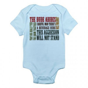 Abide Gifts > Abide Baby > Big Lebowski Dude Quotes Infant Bodysuit