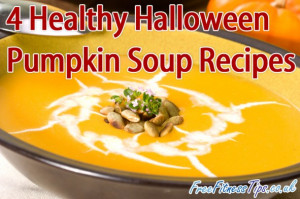 To prepare each of these healthy Halloween pumpkin soup recipes, you ...