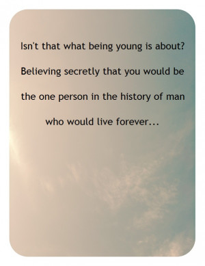 Vanilla Sky, the best quote in history.