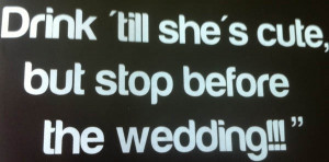 cute but stop before the wedding View more #quotes @ http://quotes ...