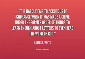 Quotes by George H White