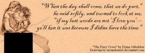 This is one of my favorite quotes from the Outlander series.