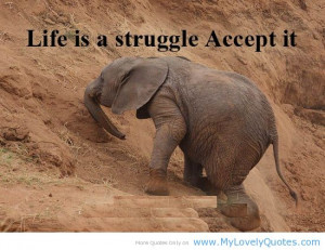 quote-about-struggle-life-amazing-quotes-about-life-struggles-930x697 ...
