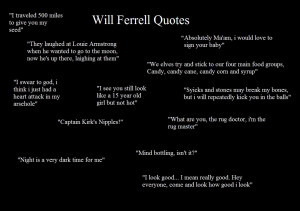 Will Ferrell Funny Movie Quotes Will ferrell quotes