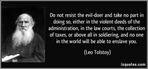 Do not resist the evil-doer and take no part in doing so, either in ...