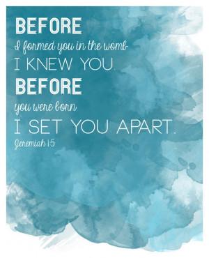 ... Quotes, Jeremiah 1 5, Quotes Jeremiah, Sets Apartments, Bible Verses