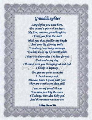 poem is for the granddaughter that has always owned your heart ...