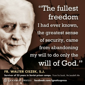 ... walter ciszek has been my lenten reading this year father walter came