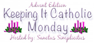 Keeping it Catholic Monday Advent Series - Advent Wreath & Liturgical ...