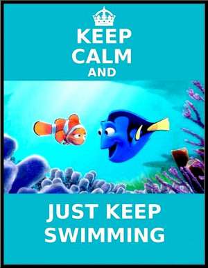 ... Quote, Life Lessons, Keep Calm, Favorite Movie, Finding Nemo, Disney