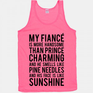 Fiance Quotes My fiance (prince charming)