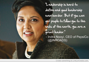 Indra Nooyi Quotes For Inroads