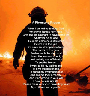 Firefighter Prayer :) Favorite of my firefighter husband