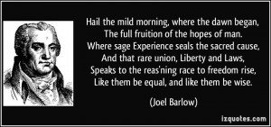 Hail the mild morning, where the dawn began, The full fruition of the ...