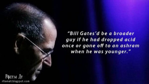 ... Jobs' Most Profound Quotes — 40 more Quotes after the break