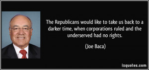 The Republicans would like to take us back to a darker time, when ...
