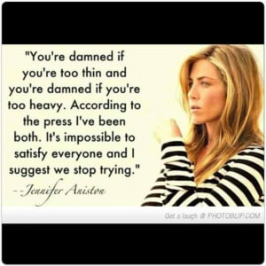 Jennifer Aniston Quote