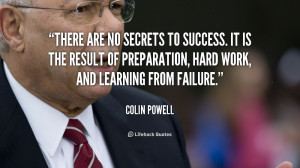 Colin Powell There Are No Secrets to Success