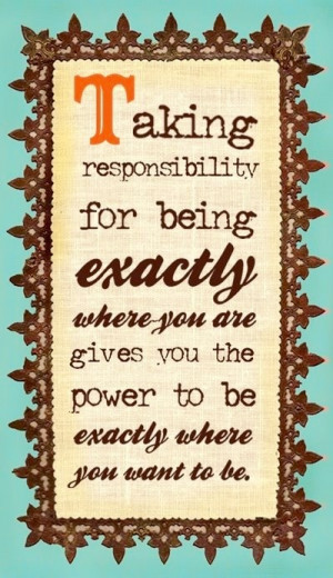 Taking responsibility quote via bravegirlsclub.com Prayer Rugs, Food ...