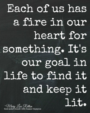 Fire Motivational Quotes in the Heart