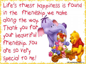 ... you for your beautiful friendship. You are so very special to me