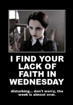 Wednesday Addams Hump Day Meme Wednesday is hump day
