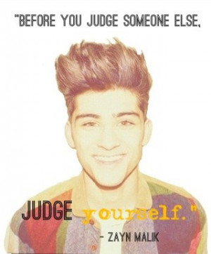 Zayn malik, quotes, sayings, judge yourself, great quote