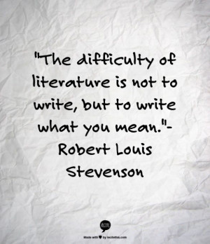Writing. Robert Louis Stevenson.