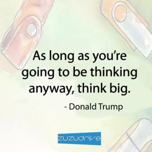 Think big! #quote #motivation