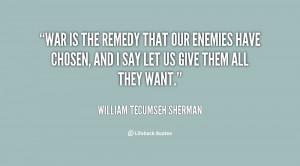 Williams Tecumseh, William Tecumseh Sherman Quote