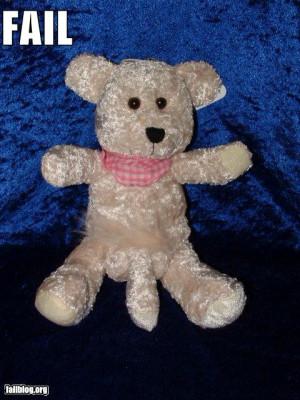 Teddy Bear FAIL