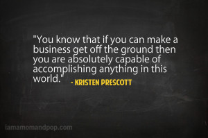 "... Anything In This World "" - Kristen Prescott ~ Success Quote"