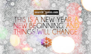 Quote Pictures This New Year Beginning And Things Will