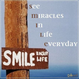 ... See Miracles In Life Everyday!