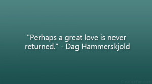 Perhaps Great Love Never...