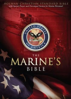 needs a Bible. This one is specific to the Marine Corps with quotes ...
