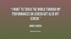 quote-Annie-Ilonzeh-i-want-to-touch-the-world-through-133031_2.png