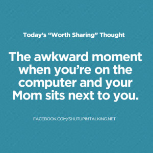 Awkward Moments Quotes For Facebook The awkward moment when you're