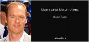 Magna carta. Master charga. - Michael Keaton