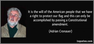 will of the American people that we have a right to protect our flag ...